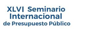 XLVI Seminario Internacional de Presupuesto Público